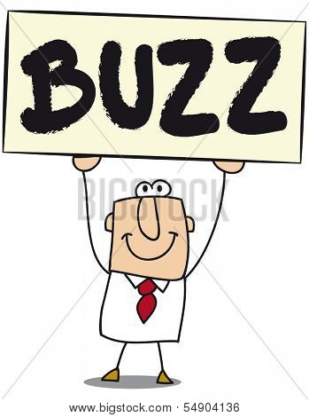 Business man with a board on which is write Buzz