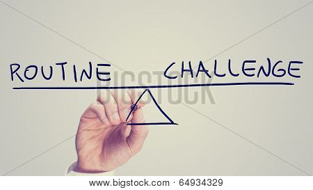 Routine Or Challenge
