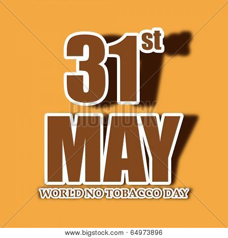 World No Tobacco Day poster, banner or flyer design with stylish text 31st May in brown colour on yellow background.