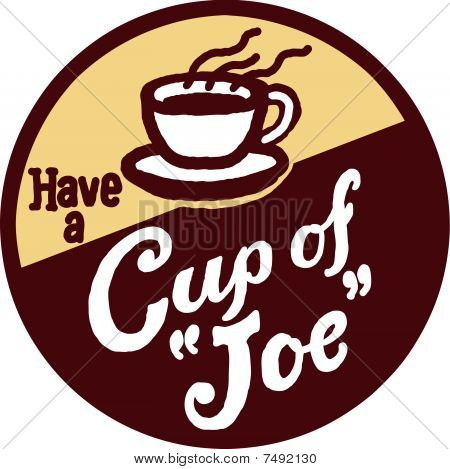Have a Cup of Joe