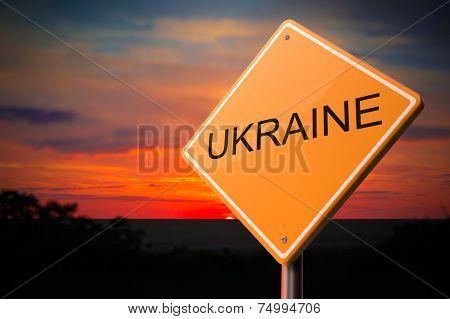 Ukraine on Warning Road Sign.
