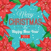 stock photo of poinsettia  - Happy New Year 2015 celebration typographical concept with hand drawn poinsettia frame - JPG