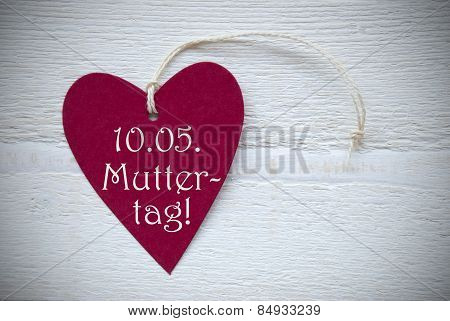 Red Heart Label With German Text Muttertag Means Mothers Day