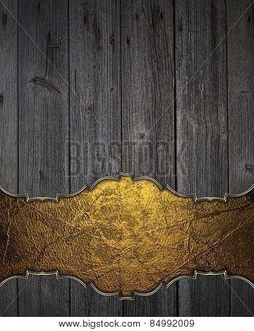 Wooden Texture With Gold Space For Writing. Template Design.
