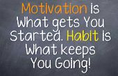 foto of  habits  - Motivational saying that talks about motivation gets you moving - JPG