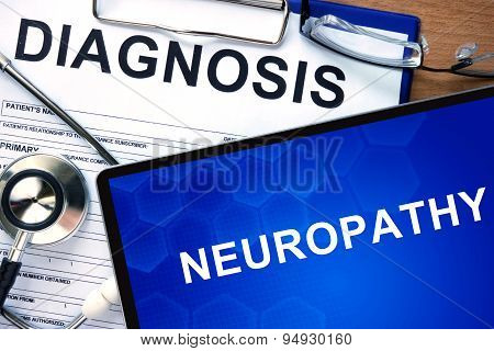 Diagnosis Neuropathy and tablets.