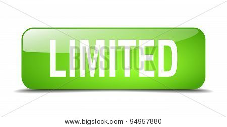 Limited Green Square 3D Realistic Isolated Web Button