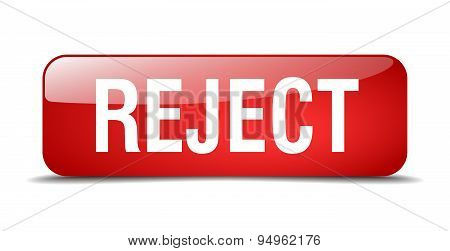 Reject Red Square 3D Realistic Isolated Web Button