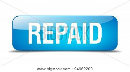 Repaid Blue Square 3D Realistic Isolated Web Button
