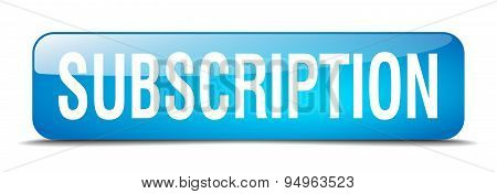 Subscription Blue Square 3D Realistic Isolated Web Button