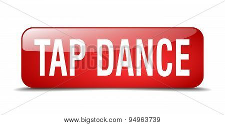 Tap Dance Red Square 3D Realistic Isolated Web Button