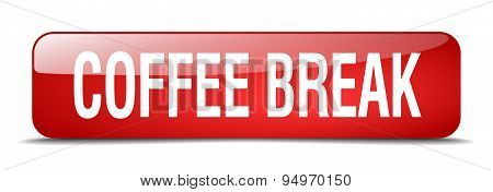 Coffee Break Red Square 3D Realistic Isolated Web Button