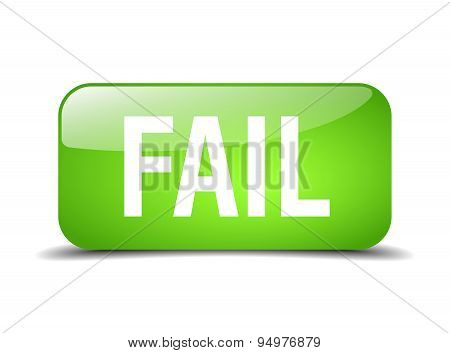 Fail Green Square 3D Realistic Isolated Web Button