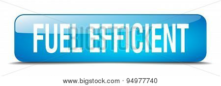 Fuel Efficient Blue Square 3D Realistic Isolated Web Button