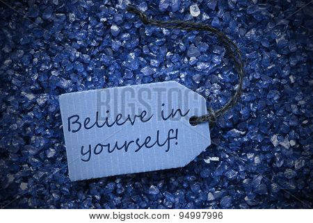 Purple Stones With Label Believe In Yourself