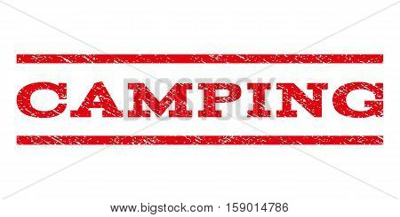 Camping watermark stamp. Text caption between horizontal parallel lines with grunge design style. Rubber seal stamp with dust texture. Vector red color ink imprint on a white background.