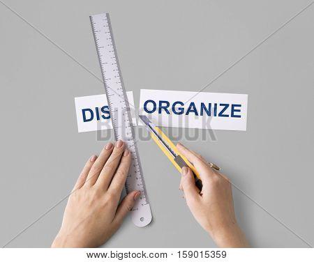 Disorganize Hands Cut Word Split Concept