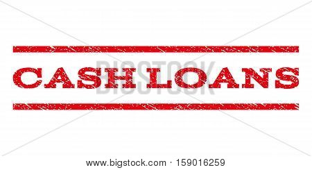Cash Loans watermark stamp. Text tag between horizontal parallel lines with grunge design style. Rubber seal stamp with dust texture. Vector red color ink imprint on a white background.