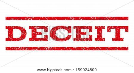 Deceit watermark stamp. Text caption between horizontal parallel lines with grunge design style. Rubber seal stamp with scratched texture. Vector red color ink imprint on a white background.