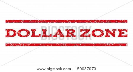 Dollar Zone watermark stamp. Text tag between horizontal parallel lines with grunge design style. Rubber seal stamp with unclean texture. Vector red color ink imprint on a white background.