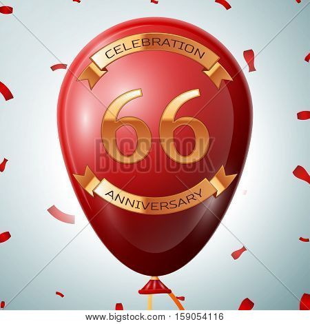 Red balloon with golden inscription sixty six years anniversary celebration and golden ribbons on grey background and confetti. Vector illustration