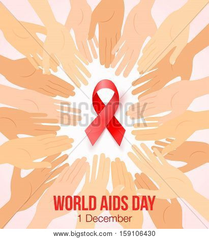 Worlds Aids day card 1 december. Hands joined in circle around red ribbon symbol. Realistic red ribbon World Aids Day awareness symbol isolated on white.