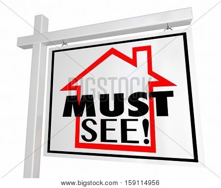 Must See House Home For Sale Real Estate Sign 3d Illustration