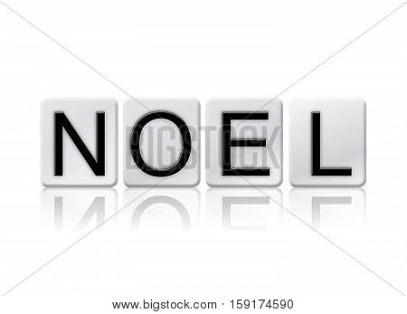 Noel Isolated Tiled Letters Concept And Theme