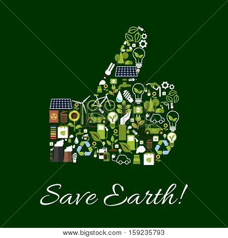 Save Earth ecology poster. Environment protection symbol concept. Thumbs up shape of vector nature conservation and pollution protection icons lamp, gasoline drop, car, water, bicycle, electric green energy sources