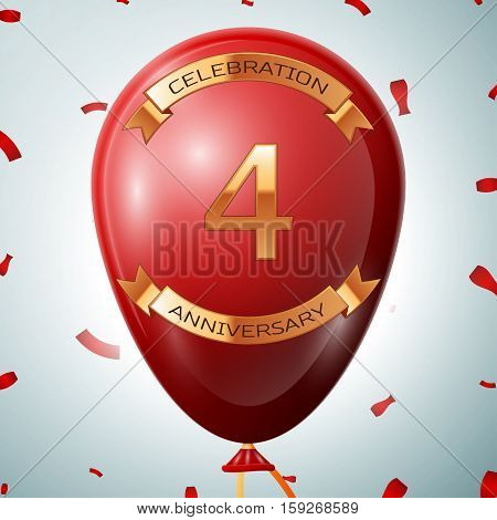 Red balloon with golden inscription four years anniversary celebration and golden ribbons on grey background and confetti. Vector illustration