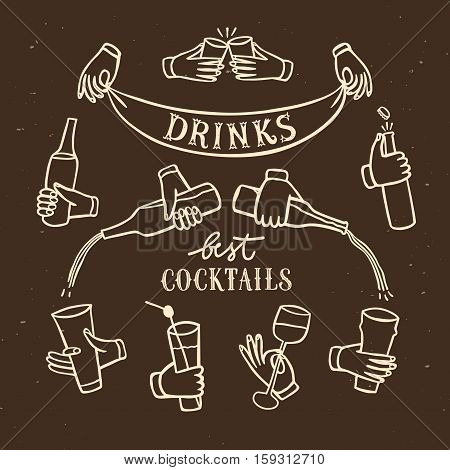 Set of hands with drinks and bottles.Including drinks and cocktails title. Hand drawn brush vector cartoon illustration for your design.