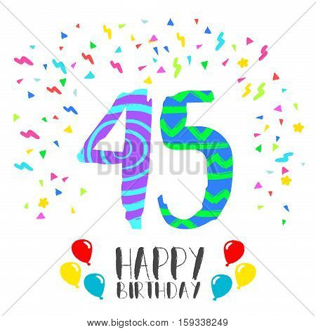 Happy Birthday For 45 Year Party Invitation Card