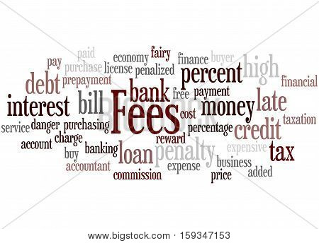 Fees, Word Cloud Concept 5