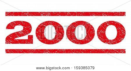2000 watermark stamp. Text caption between horizontal parallel lines with grunge design style. Rubber seal red stamp with dust texture. Vector ink imprint on a white background.