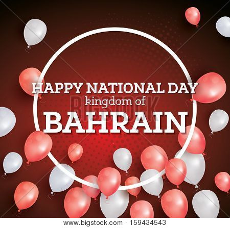 Happy National Day of the Kingdom of Bahrain. Celebration December 16.