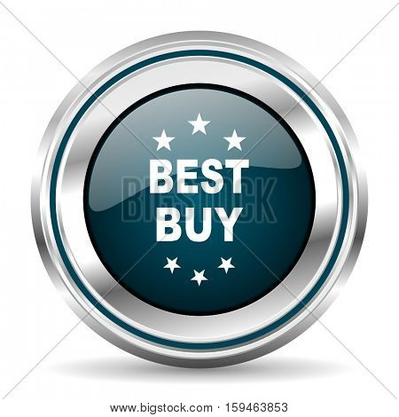 Best buy vector icon. Chrome border round web button. Silver metallic pushbutton.