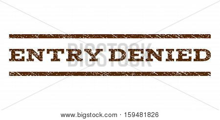 Entry Denied watermark stamp. Text tag between horizontal parallel lines with grunge design style. Rubber seal brown stamp with scratched texture. Vector ink imprint on a white background.