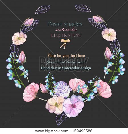 Circle frame, border, wreath with watercolor tender flowers and leaves in pastel shades, hand drawn on a dark background, for invitation, card decoration and other works