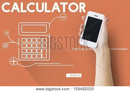 Calculator Mathematics Accounting Financial Equipment Concept