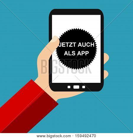 Hand holding Smartphone: New app in german language - Flat Design