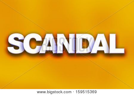 Scandal Concept Colorful Word Art