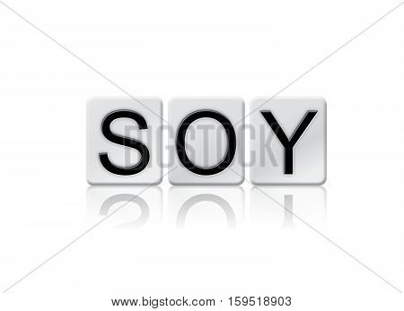 Soy Isolated Tiled Letters Concept And Theme