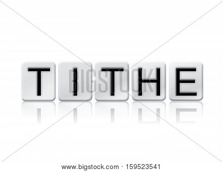 Tithe Isolated Tiled Letters Concept