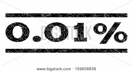 0.01 Percent watermark stamp. Text tag between horizontal parallel lines with grunge design style. Rubber seal black stamp with dust texture. Vector ink imprint on a white background.