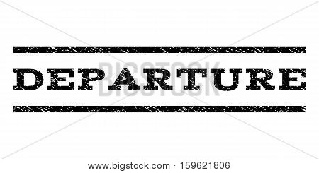 Departure watermark stamp. Text tag between horizontal parallel lines with grunge design style. Rubber seal black stamp with dust texture. Vector ink imprint on a white background.