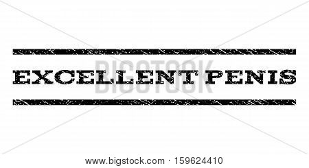 Excellent Penis watermark stamp. Text tag between horizontal parallel lines with grunge design style. Rubber seal black stamp with unclean texture. Vector ink imprint on a white background.