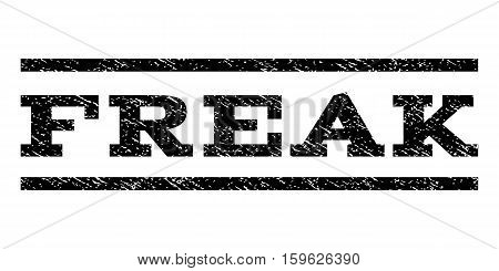 Freak watermark stamp. Text tag between horizontal parallel lines with grunge design style. Rubber seal black stamp with dirty texture. Vector ink imprint on a white background.