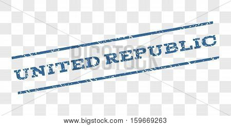 United Republic watermark stamp. Text tag between parallel lines with grunge design style. Rubber seal stamp with dust texture. Vector cobalt blue color ink imprint on a chess transparent background.