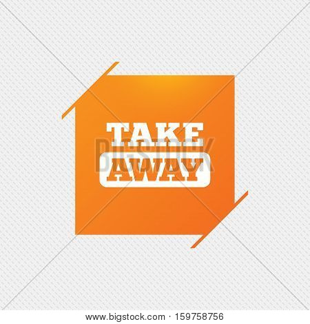 Take away sign icon. Takeaway food or coffee drink symbol. Orange square label on pattern. Vector