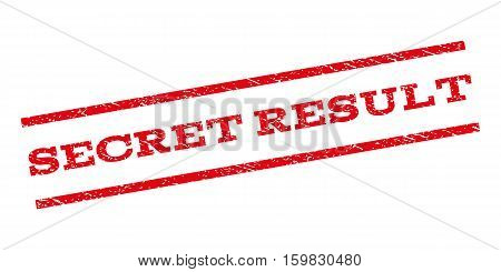 Secret Result watermark stamp. Text tag between parallel lines with grunge design style. Rubber seal stamp with dirty texture. Vector red color ink imprint on a white background.